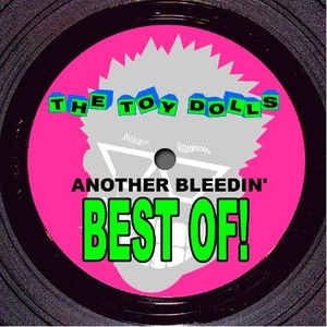 vinyl LP TOY DOLLS Another Bleedin´ Best Of!