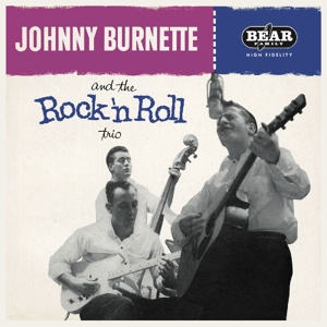vinyl LP JOHNNY BURNETTE And the Rock'n'roll Trio