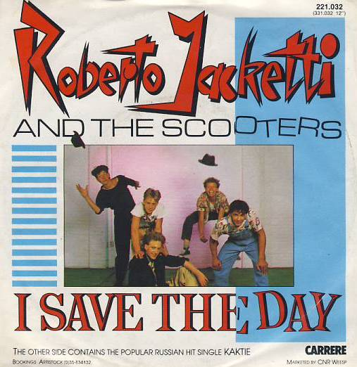 "vinyl 7""SP ROBERTO JACKETTI and THE SCOOTERS I Save The Day"
