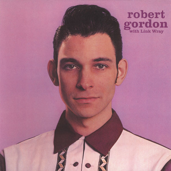 vinyl LP ROBERT GORDON with Link Wray