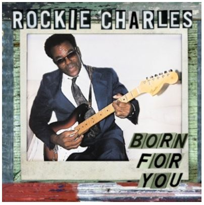 vinyl LP ROCKIE CHARLES Born For You