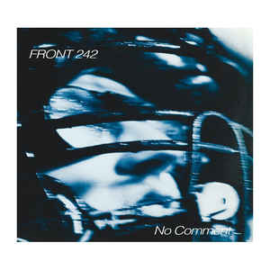 vinyl 2LP FRONT 242 No Comment + Politics of Pressure