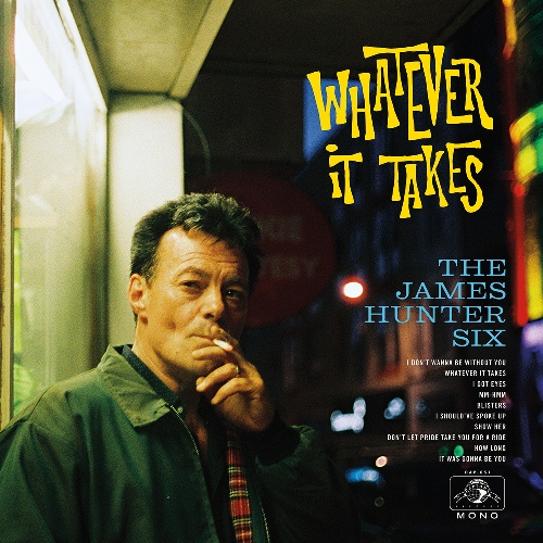 vinyl LP JAMES HUNTER SIX Whatever It Takes