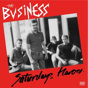 vinyl LP THE BUSINESS Saturday's Heroes
