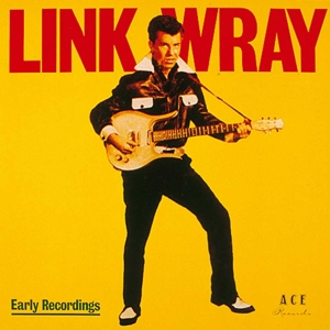 vinyl LP LINK WRAY Early Recordings