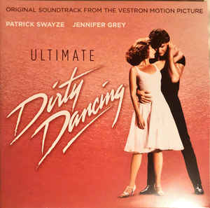 vinyl 2LP Ultimate Dirty Dancing (Soundtrack)