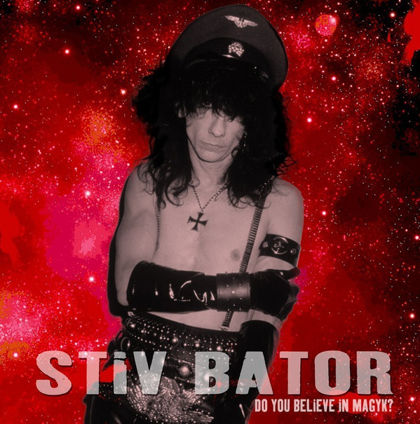vinyl LP STIV BATORS Do You Believe In Magyk