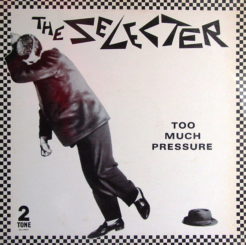vinyl LP SELECTER,THE - Too Much Pressure