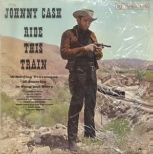 vinyl LP JOHNNY CASH Ride This Train