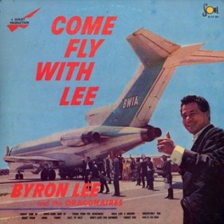 vinyl LP BYRON LEE and THE DRAGONAIRES Come Fly With Lee