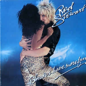 vinyl LP ROD STEWART Blondes Have More Fun