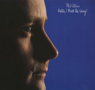 vinyl LP PHIL COLLINS Hello, I Must Be Going!