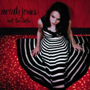 vinyl LP NORAH JONES Not Too Late
