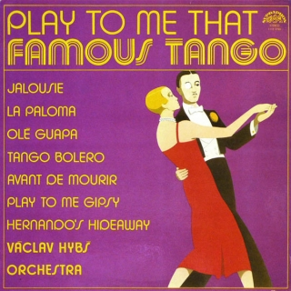 vinyl LP VÁCLAV HYBŠ Play To Me That Famous Tango