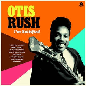 vinyl LP OTIS RUSH I´m Satisfied