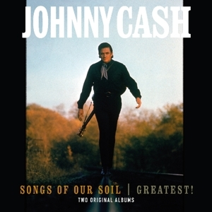 vinyl LP JOHNNY CASH Songs of the Soil/ Greatest!