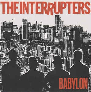 "vinyl 7""SP INTERRUPTERS Babylon"