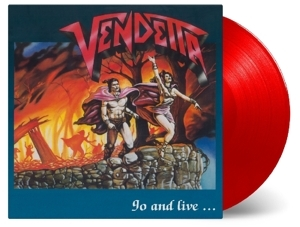 vinyl LP VENDETTA Go and Live Stay and Die
