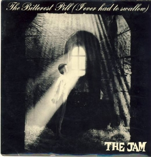 "vinyl 7""SP THE JAM – The Bitterest Pill"