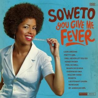 vinyl LP SOWETO You Give Me Fever