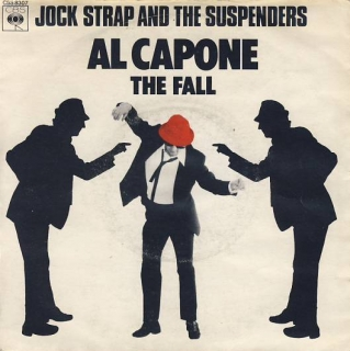 "vinyl 7""SP JOCK STRAP AND THE SUSPENDERS Al Capone"