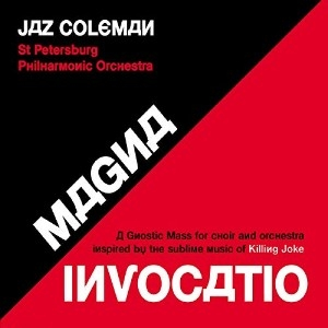 vinyl 2LP JAZ COLEMAN  Magna Invocatio - A Gnostic Mass for Choir and Orchestra Inspired by the Sublime Music of Killing Joke / MINTPAK
