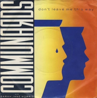 "vinyl 7""SP COMMUNARDS Don´t Leave me This Way"