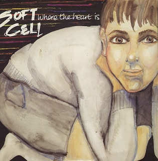 "vinyl 7""SP SOFTCELL Where The Heart Is"