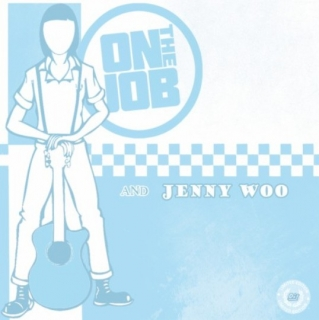 "vinyl 7""EP ON THE JOB and JENNY WOO"