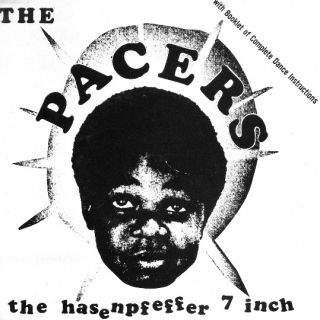 "vinyl 7""SP THE PACERS Hasepfeffer"