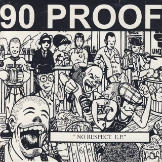 "vinyl 7""EP 90 PROOF No Respect"