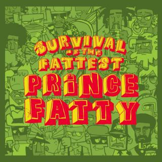 vinyl LP PRINCE FATTY Survival Of The Fattest Prince Fatty