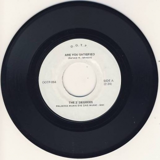 "7""SP THE 3 DEGREES - Are You Satisfied"
