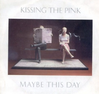 "vinyl 7""SP KISSING THE PINK Maybe This Day"