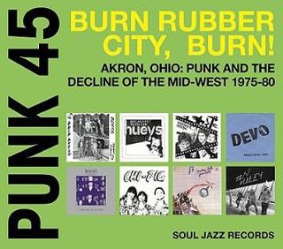 vinyl 2LP Burn: Akron, Ohio Punk and the Decline of the Mid-West 1975-80