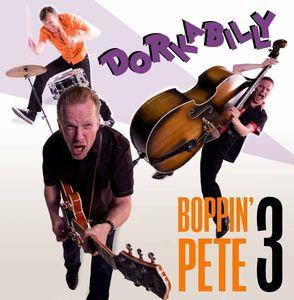 vinyl LP BOPPIN´ PETE 3 Dorkabilly