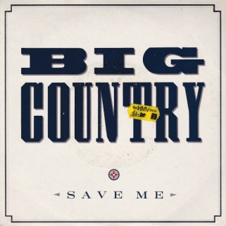 "vinyl 7""SP BIG COUNTRY Save Me"