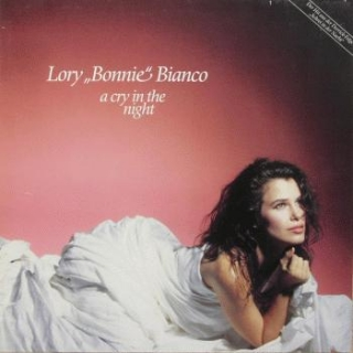 "vinyl 7""SP LORY BONNIE BIANCO A Cry In The Night"