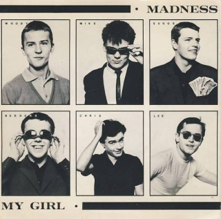 "7""SP MADNESS - My Girl"