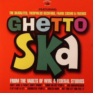 vinyl LP GHETTO SKA - From The Vaults Of Wirl and Federal Studios