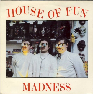 "7""SP MADNESS - House of fun"