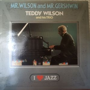 vinyl LP TEDDY WILSON AND HIS TRIO Mr. Wilson and Mr. Gershwin