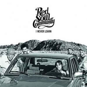 vinyl LP RED SOUL COMMUNITY I Never Learn
