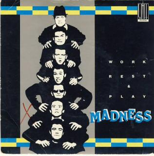 "7""EP MADNESS - Work Rest & Play/ 4skladby!"