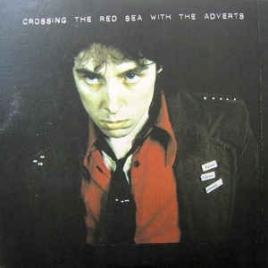 vinyl 2LP ADVERTS Crossing the Red Sea With the Adverts