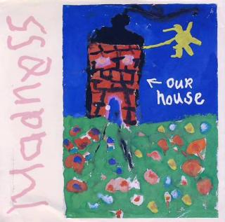 "7""SP MADNESS - Our House"