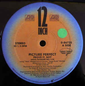 "vinyl 12"" maxi SP PICTURE PERFECT Prove It Boy"
