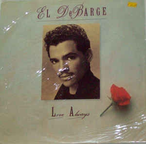 "vinyl 12"" maxi SP EL DeBARGE Love Always"