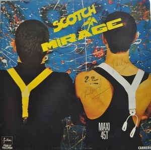 "vinyl 12"" maxi SP SCOTCH Mirage"