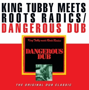 vinyl LP KING TUBBY Meets Roots Ra Dangerous Dub Original Dub Classic